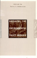 Breaking the Environmental Policy Gridlock