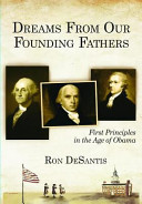 Dreams from Our Founding Fathers