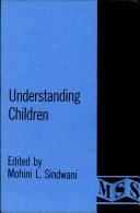 Understanding Children