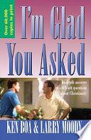 I M Glad You Asked Book