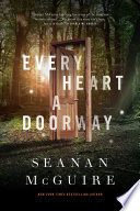 Every Heart a Doorway Seanan McGuire Cover