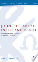John The Baptist In Life And Death