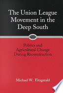 The Union League Movement in the Deep South
