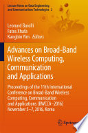 Advances on Broad Band Wireless Computing  Communication and Applications