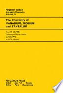 The Chemistry of Vanadium  Niobium and Tantalum