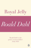 Royal Jelly  A Roald Dahl Short Story