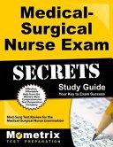 Medical Surgical Nurse Exam Secrets Study Guide
