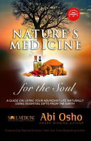 Nature's Medicine for the Soul