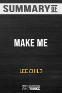 Summary of Make Me (with Bonus Short Story Small Wars)