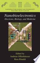 Nanobioelectronics For Electronics Biology And Medicine Book PDF