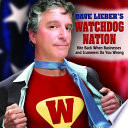 Dave Lieber S Watchdog Nation Bite Back When Businesses And Scammers Do You Wrong