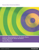 Literacy Development in the Early Years  Pearson New International Edition