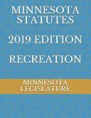 Minnesota Statutes 2019 Edition Recreation