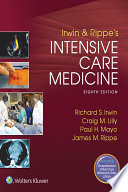 """""""Irwin and Rippe's Intensive Care Medicine"""" by Richard S. Irwin"""