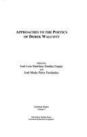 Approaches to the Poetics of Derek Walcott
