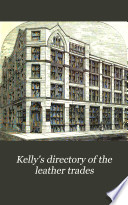 Kelly's Directory of the Leather Trades
