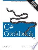 """C# Cookbook"" by Jay Hilyard, Stephen Teilhet"