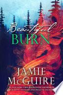 """""""Beautiful Burn"""" by Jamie McGuire"""