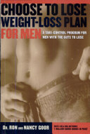 The Choose to Lose Weight Loss Plan for Men