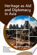 Heritage As Aid And Diplomacy In Asia