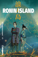 Ronin Island - Tome 3 - Un nouveau souffle [Pdf/ePub] eBook