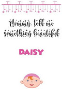 Letters to My Daughter   DAISY   Writing Journal