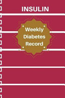 Insulin Weekly Record
