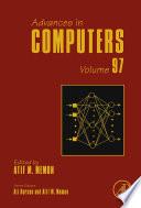 Advances in Computers  , Volume 97