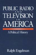 Public Radio and Television in America