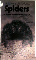The Country Life Guide To Spiders Of Britain And Northern Europe