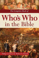 The Complete Book of Who s Who in the Bible