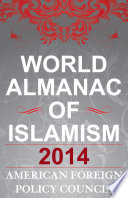 The World Almanac of Islamism Book Online