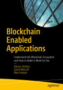 Blockchain Enabled Applications