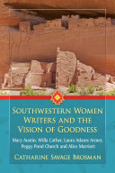 Southwestern Women Writers and the Vision of Goodness [Pdf/ePub] eBook
