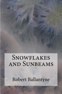 Snowflakes and Sunbeams: The Young Fur-Traders