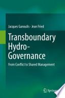 Transboundary Hydro-Governance