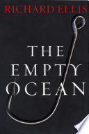 """The Empty Ocean"" by Richard Ellis"