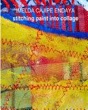 IMELDA CAJIPE ENDAYA Stitching Paint into Collage
