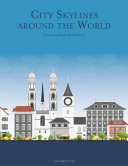 City Skylines around the World Coloring Book for Adults 4 [Pdf/ePub] eBook