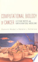 Computational Biology of Cancer