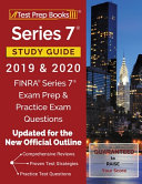 Series 7 Study Guide 2019   2020  FINRA Series 7 Exam Prep   Practice Exam Questions  Updated for the New Official Outline