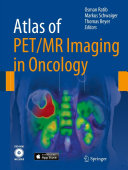 Atlas of PET MR Imaging in Oncology