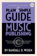 The Plain   Simple Guide to Music Publishing  Foreword by Tom Petty
