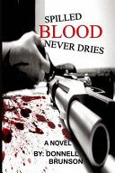 Spilled Blood Never Dries