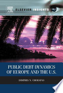 Public Debt Dynamics of Europe and the U S