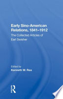 Early Sino-american Relations 1841-1912