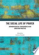 The Social Life of Prayer