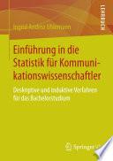 Einführung in die Statistik für Kommunikationswissenschaftler