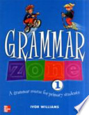 Grammar Zone Workbook 1
