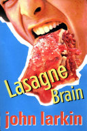 Lasagne Brain
